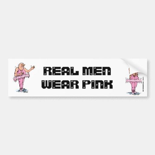 Real Men Wear Pink Funny Fat Guy Ballet Bumper Sticker ... - photo#29