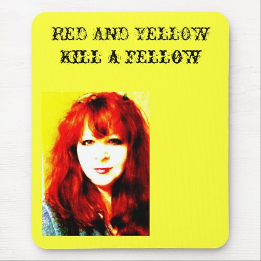 RED AND YELLOW Kill a fellow Mouse Pad   Zazzle