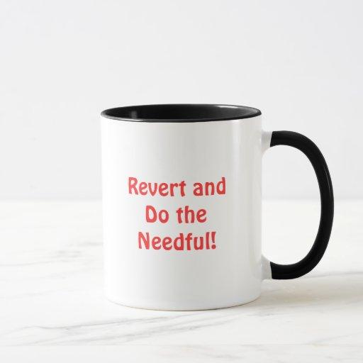 Revert And Do The Needful Mug Zazzle
