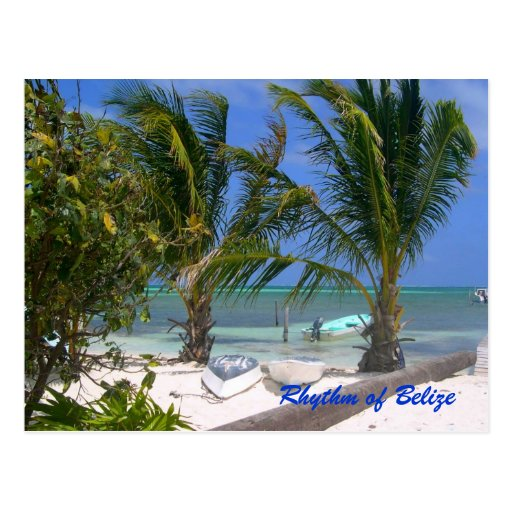 Belize Beaches: Rhythm Of Belize Beach Postcard