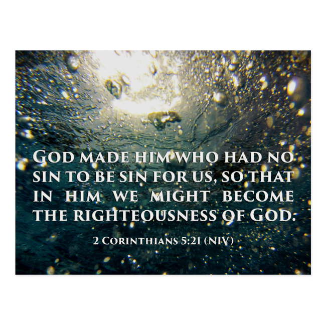 Righteous of God 2 Corinthians 5:21 Scripture Art Postcard