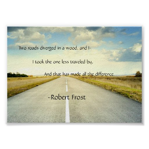 Robert Frost Road Less Traveled Quote Poster | Zazzle