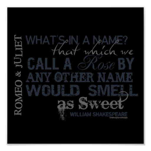Quotes From Romeo And Juliet: Romeo & Juliet Name Quote Poster