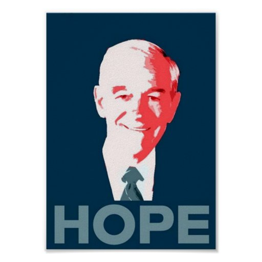 Ron Paul For President 2012 Campaign Hope Poster