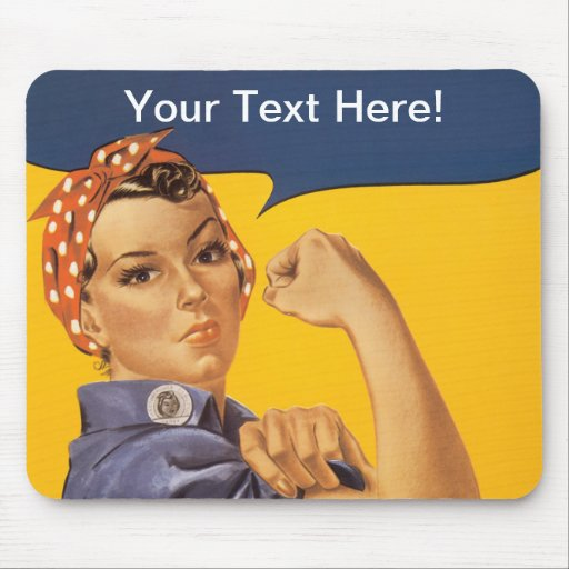 rosie the riveter we can do it your text here mouse pad zazzle. Black Bedroom Furniture Sets. Home Design Ideas