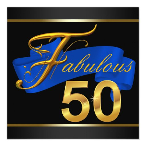 Fab 50 People: Royal Blue And Gold Fabulous 50th Birthday Party Card