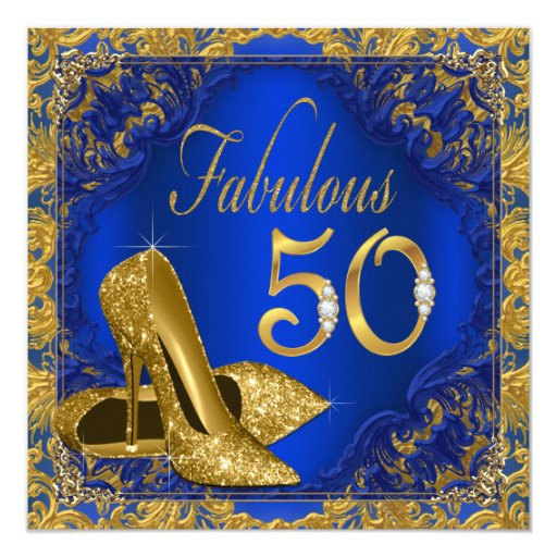 50 And Fabulous Text: Royal Blue Gold High Heel Fabulous 50th Birthday Card