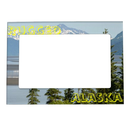 Rugged Alaska Magnetic Picture Frame Zazzle