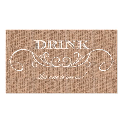complimentary drink ticket template - rustic burlap print wedding drink ticket business card