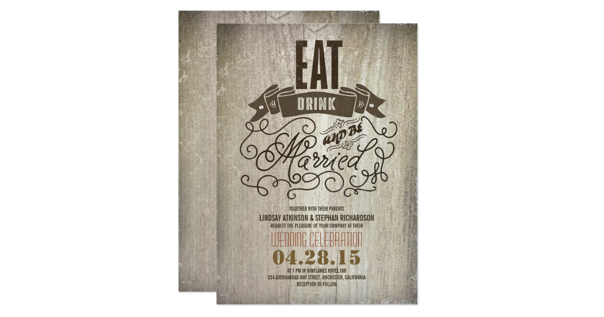 Wedding Invitations Eat Drink And Be Married: Rustic Eat Drink And Be Married Wedding Invitation