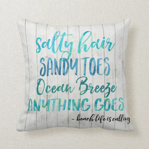 Salty Hair Sandy Toes Ocean Beach Quote Pillow Zazzle