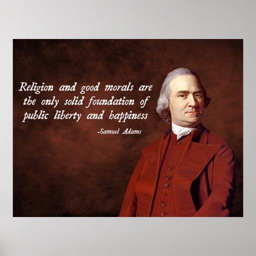 Samuel Adams Quotes: Samuel Adams Morality Posters