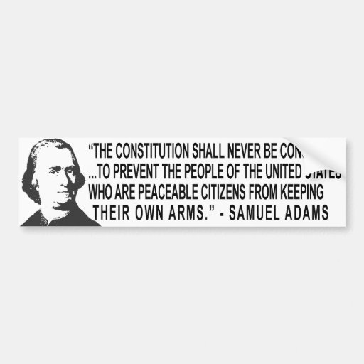 Samuel Adams Quotes: Samuel Adams Quote Bumper Sticker