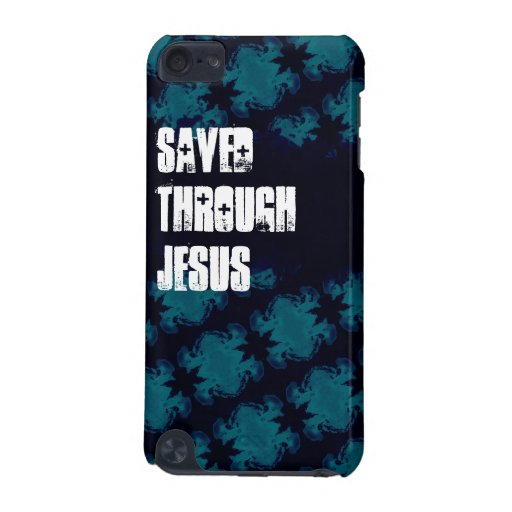 Saved Through Jesus iPod Touch Case for Teen Boys | Zazzle