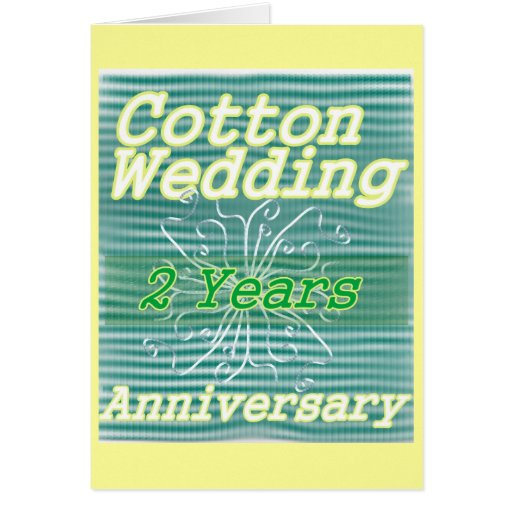 2nd Wedding Anniversary Ideas: Second Wedding Anniversary ~ Cotton Card