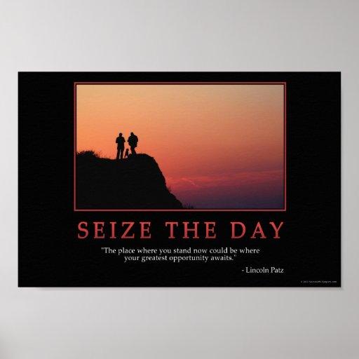 Seize the day dont surrender it essay