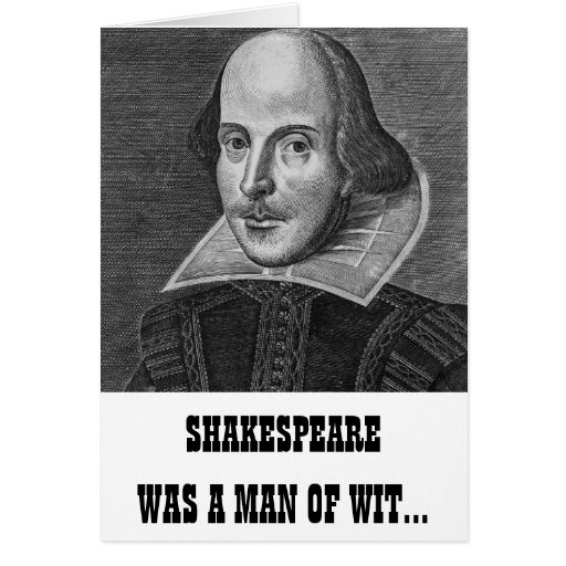 William Shakespeare Birthday Quotes: Shakespeare Funny Birthday Card