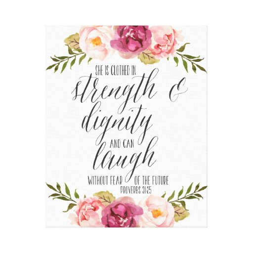 She Is Clothed In Dignity Quotes Images: She Is Clothed In Strength And Dignity