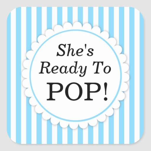 ready to pop stickers template - she 39 s ready to pop square sticker blue stripes zazzle