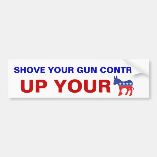 17 Best images about Pro Gun Bumper Stickers on Pinterest ... |Gun Bumper Stickers