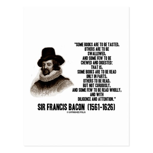 Francis Bacon Famous Quotes: Sir Francis Bacon Books To Be Read Wholly Quote Postcard