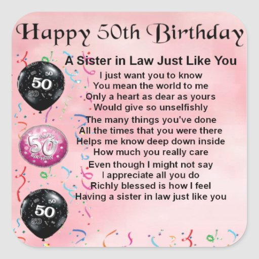 Sister In Law Poems: Sister In Law Poem - 50th Birthday Square Sticker