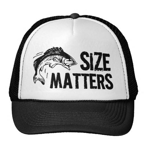 Funny Quotes About Size Matters: Size Matters! Funny Fishing Design Trucker Hat