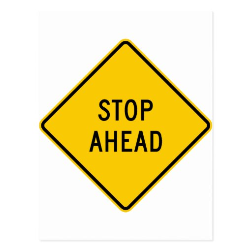 Stop Ahead Highway Sign Post Card