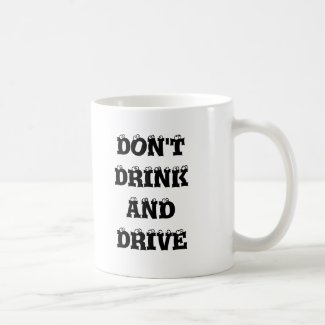 STREETS OF CHICAGOLAND DON'T DRINK & DRIVE mug