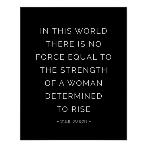 Inspirational Black Quotes: Strength Woman Inspirational Quote Posters Black
