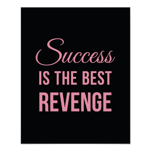 Persistence Motivational Quotes: Success Revenge Inspirational Quote Black Pink Poster