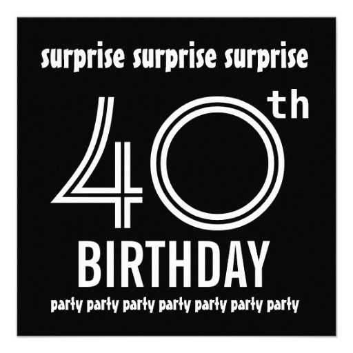 SURPRISE 40th Birthday Party Black White Template 5.25x5