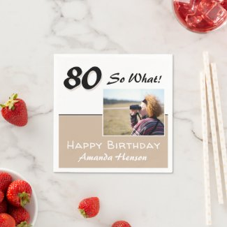 70 So what Beige Funny 70th Birthday Photo Napkins