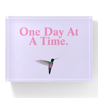 One Day at a Time Paperweight