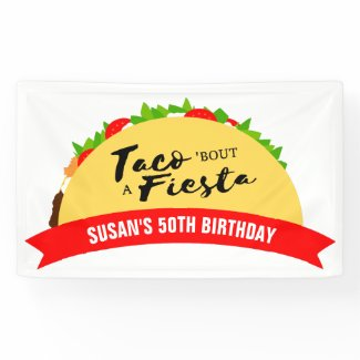 Taco 'Bout A Fiesta Banner
