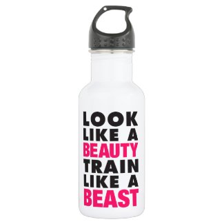 Look Like A Beauty Train Like A Beast Stainless Steel Water Bottle