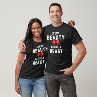 Every Beauty Needs a Beast Couple Clothing