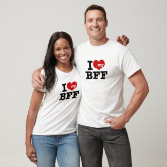 I Love My BFF Couple T-Shirt