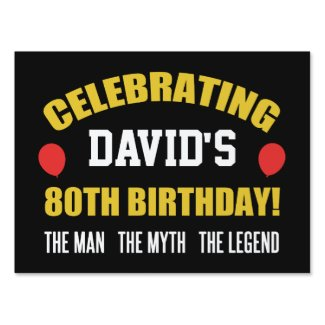 Funny 80th Birthday For Men Sign