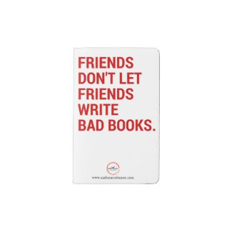 MOLESKINE® Friends Don't Let Friends Write Bad Books Notebook