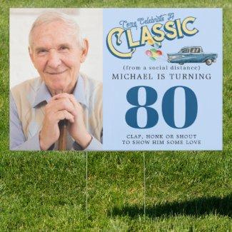 Classic Car Milestone Birthday | Drive By Yard Sign