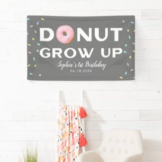 Donut Grow Up Sprinkles Birthday Party Banner