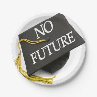 'No Future' Graduation Cap Dinner Plates