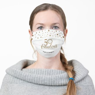 Gold White Custom 50th birthday 50 and fabulous Adult Cloth Face Mask by LD DESIGN LOFT