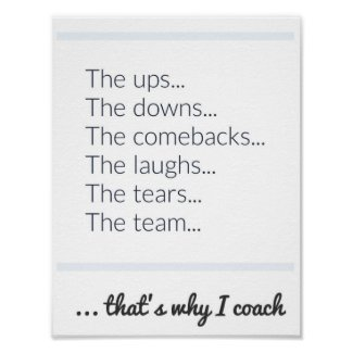 Why I Coach Poster