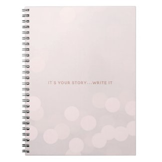 It's your story...Write it
