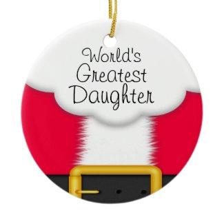 Santa World's Greatest Daughter Ceramic Ornament