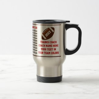 Up to 30 Player's Names, Football Coach Gift Ideas Travel Football Mugs CLICK HERE