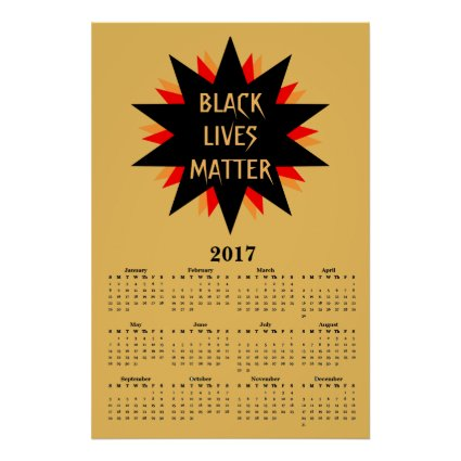 Black Lives Matter 2017 Yellow Calendar Poster