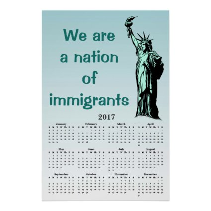 Nation of Immigrants 2017 Calendar Poster